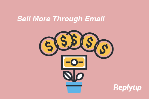 how-to-make-your-business-sell-more-via-email